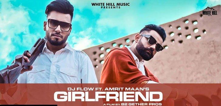 Girlfriend Lyrics by Amrit Maan