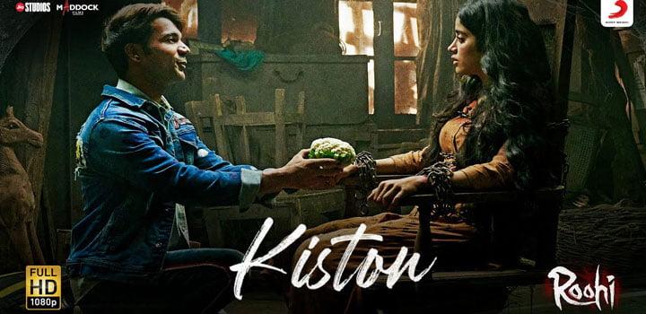 Kiston Lyrics from Roohi by Jubin Nautiyal