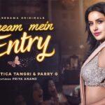 dream mein entry lyrics jyotica tangri parry g 2021