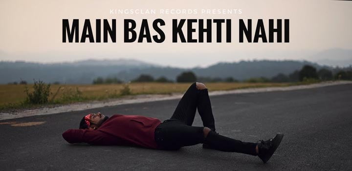 Main Bas Kehti Nahi Lyrics by King