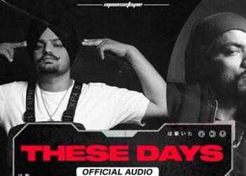 These Days Lyrics by Sidhu Moose Wala